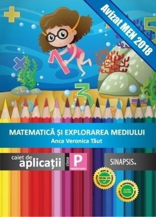 Caiet de aplicații - Matematică și explorarea mediului - clasa pregătitoare