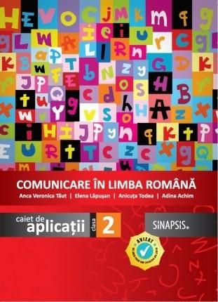 Caiet de aplicații - Comunicare în limba română - clasa a II-a