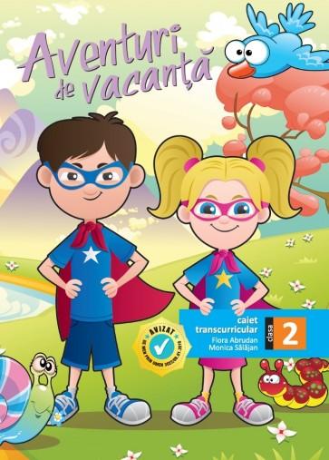 Aventuri de vacanță - caiet transcurricular pentru clasa a II-a
