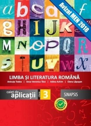Caiet de aplicații - Limba şi Literatura Română - clasa a III-a