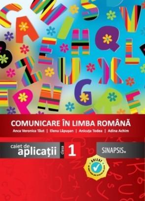 Caiet de aplicații - Comunicare în limba română - clasa I