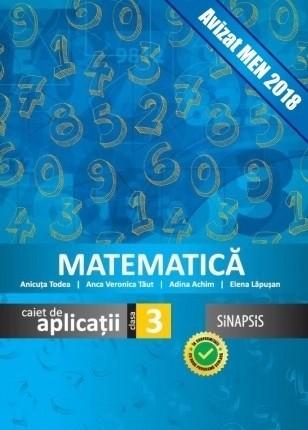 Caiet de aplicații - Matematică - clasa a III-a