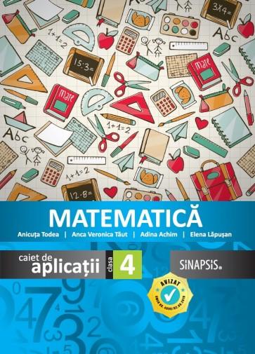 Caiet de aplicații - Matematică - clasa a IV-a