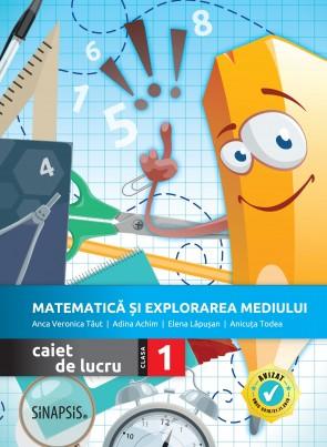 Matematică și explorarea mediului - caiet de lucru pentru clasa I >>NOU