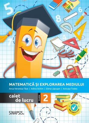 Matematică și explorarea mediului - caiet de lucru pentru clasa a II-a >>NOU