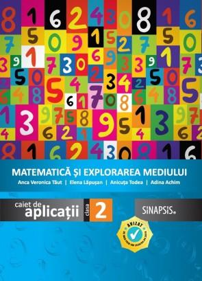 Caiet de aplicații - Matematică și explorarea mediului - clasa a II-a