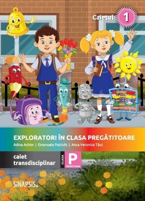 Exploratori în clasa pregătitoare - caiet integrat 1
