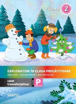 Exploratori în clasa pregătitoare - caiet integrat 2