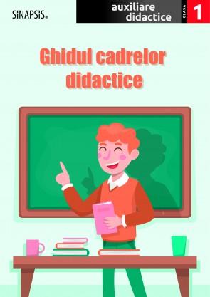 Ghidul cadrelor didactice - clasa I - auxiliare didactice