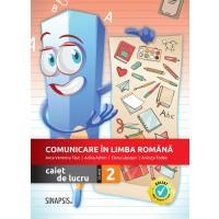 Comunicare in limba romana - caiet de lucru pentru clasa a II-a - NOU
