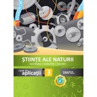Caiet de aplicații - Ştiinţe ale naturii - clasa a III-a
